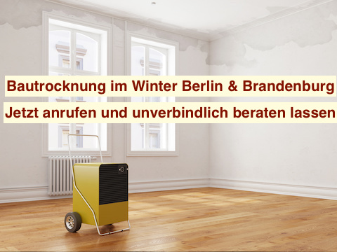 Bautrocknung im Winter Berlin & Brandenburg